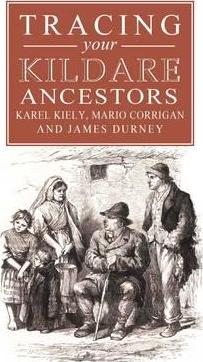 A Guide to Tracing Your Kildare Ancestors