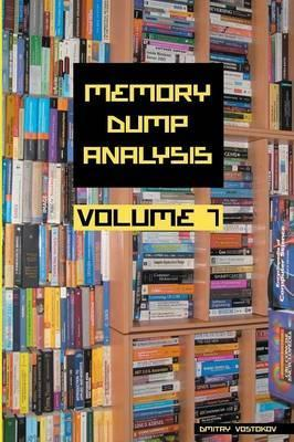 Memory Dump Analysis Anthology: Volume 7
