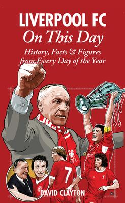 Liverpool FC On This Day Cover Image