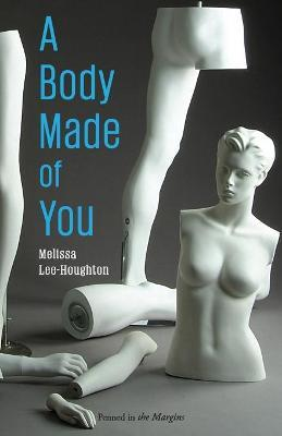 A Body Made of You