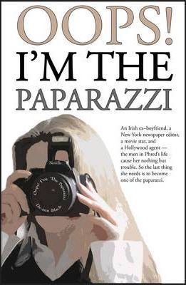 Oops! I'm The Paparazzi Cover Image