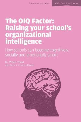 The OIQ Factor: Raising Your School's Organizational Intelligence