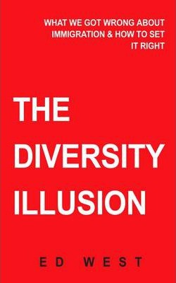The Diversity Delusion  How Immigration Broke Britain & How to Solve It