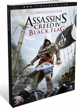 Assassin's Creed IV Black Flag - the Complete Official Guide