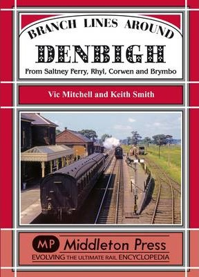 Branch Lines Around Denbigh