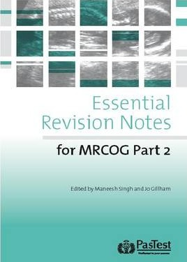 Essential Revision Notes for MRCOG Part 2