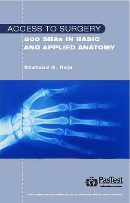 Access to Surgery: 500 Single Best Answer Questions in Applied Anatomy