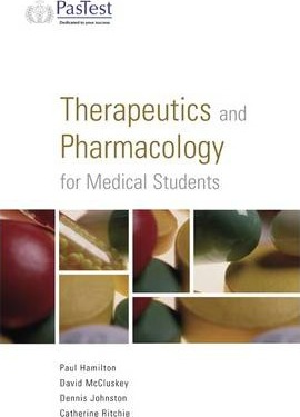 Therapeutics and Pharamcology for Medical Students