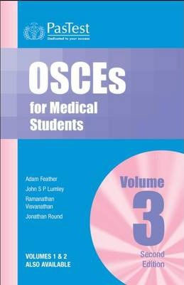 OSCEs for Medical Students: v. 3