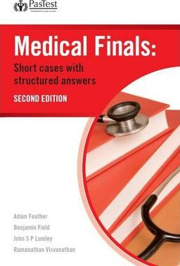 Medical Finals: Short Cases with Structured Answers