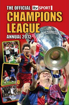 Official ITV Sport Champions League Annual 2012