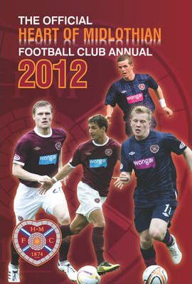 Official Heart of Midlothian FC Annual 2012