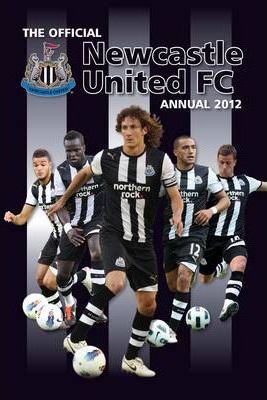 Official Newcastle United FC Annual 2012