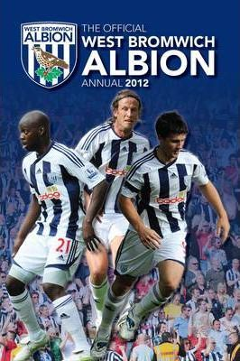 Official West Bromwich Albion FC Annual 2012