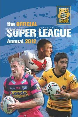 Official Rugby Super League Annual 2012