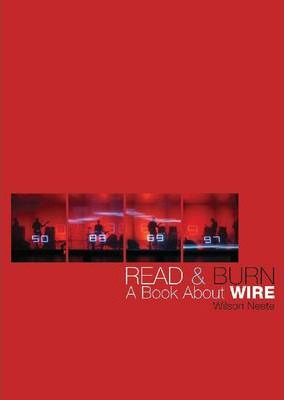 Read and Burn  A Book About Wire