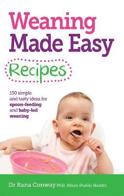 Weaning Made Easy Recipes Cover Image