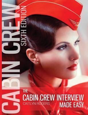The Cabin Crew Interview Made Easy Hardcover Caitlyn Rogers