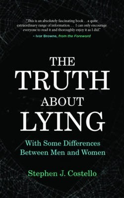 The Truth About Lying: With Some Differences Between Men and Women