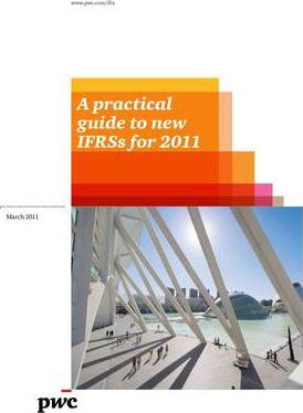 A Practical Guide to New IFRSs for 2011 2011