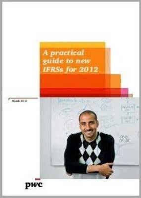 A Practical Guide to New IFRSs for 2012