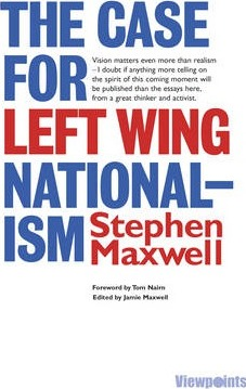The Case for Left Wing Nationalism (Viewpoints)