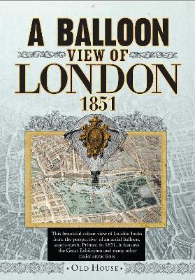 Balloon View of London, 1851 Cover Image