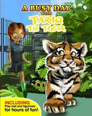 A Busy Day with Tariq the Tiger