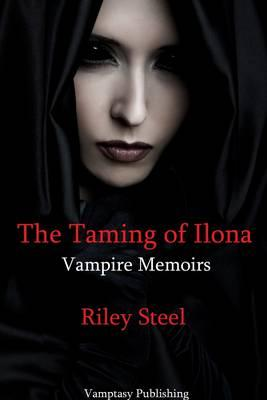 The Taming of Ilona
