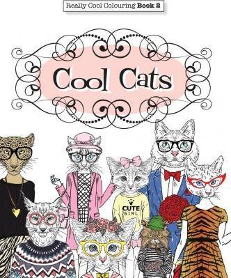 Really COOL Colouring Book 2 : Cool Cats