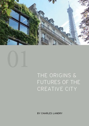 The Origins & Futures of the Creative City