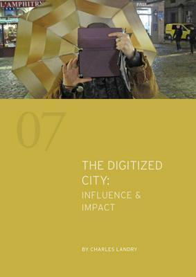 The Digitized City : Influence & Impact 2016