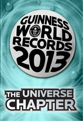Guinness World Records 2013 the Universe Chapter