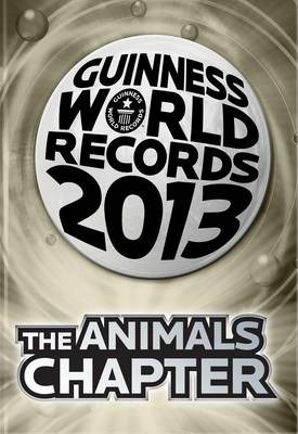 Guinness World Records 2013 the Animals Chapter