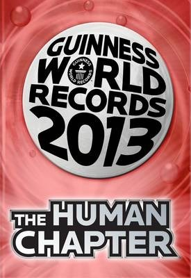 Guinness World Records 2013 the Human Chapter