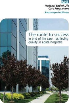 The Route to Success in End of Life Care