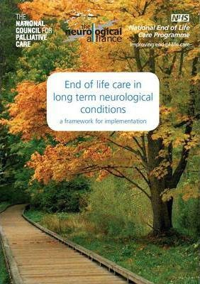 End of Life Care in Long Term Neurological Conditions