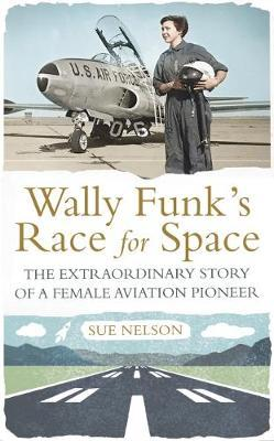 Image result for wally funk race for space