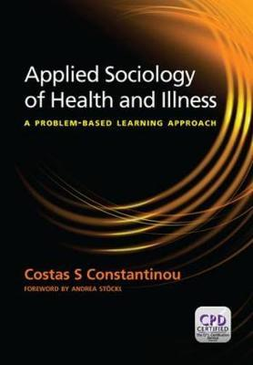 Applied Sociology of Health and Illness: A Problem-Based Learning Approach