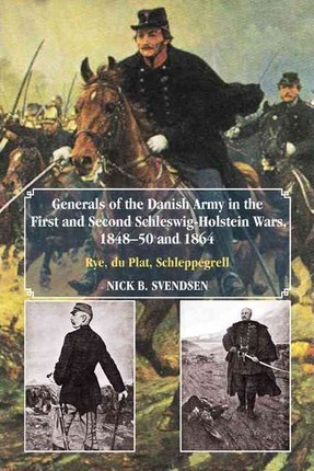 Generals Of The Danish Army In The First And Second Schleswig