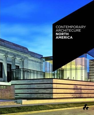 Contemporary Architecture North America : Duncan McCorquodale ...