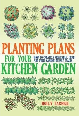 Planting Plans For Your Kitchen Garden Cover Image