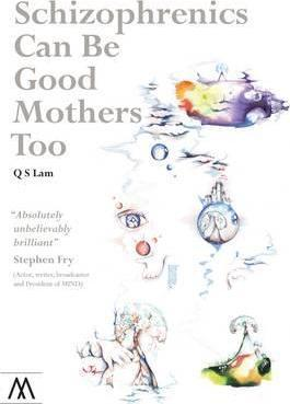 Schizophrenics Can Be Good Mothers Too