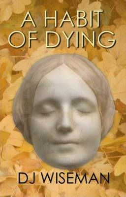 A Habit of Dying