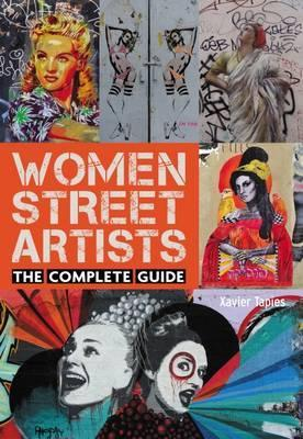 Women Street Artists: The Complete Guide