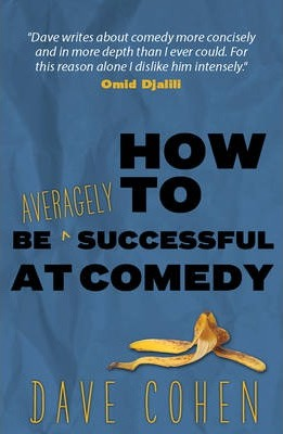 How to be Averagely Successful at Comedy Cover Image