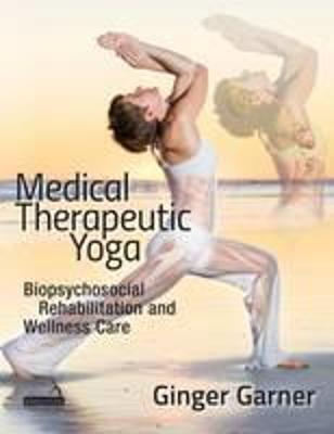 Medical Therapeutic Yoga - Ginger Garner