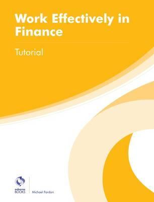 Work Effectively in Finance Tutorial
