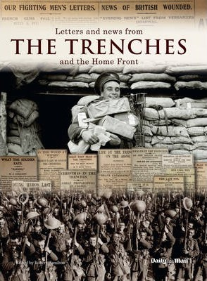 Letters and News from the Trenches and the Home Front