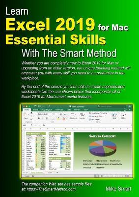 Learn Excel 2019 for Mac Essential Skills with The Smart Method